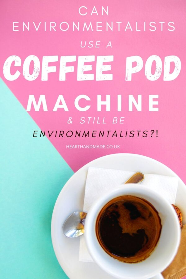 coffee pods - are coffee pods safe for environmentalists to use?